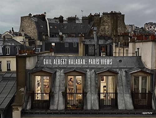 9781597113021: Gail Albert Halaban: Paris Views