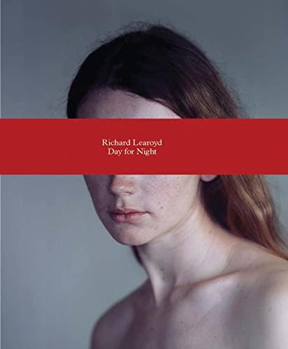 Richard Learoyd: Day for Night: Barnes, Martin, Gryspeerdt, Nancy