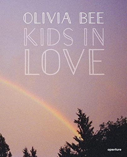 Olivia Bee: Kids in Love (Hardcover): Olivia Bee