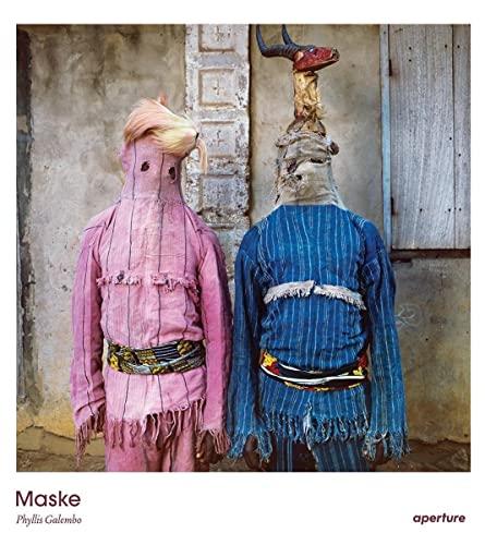 Phyllis Galembo: Maske: Phyllis Galembo and Chika Okeke-Agulu