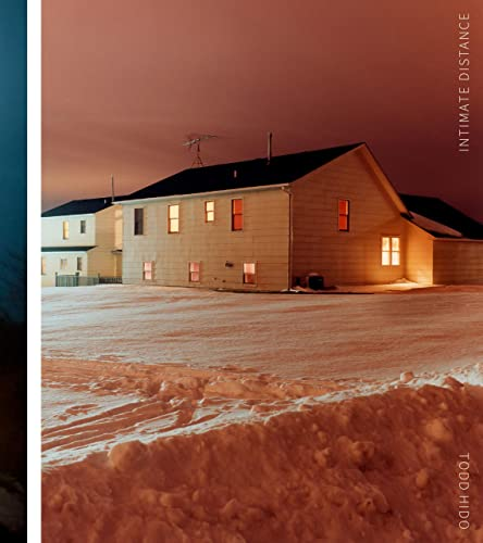 9781597113601: Todd Hido: Intimate Distance: Twenty-Five Years of Photographs, A Chronological Album