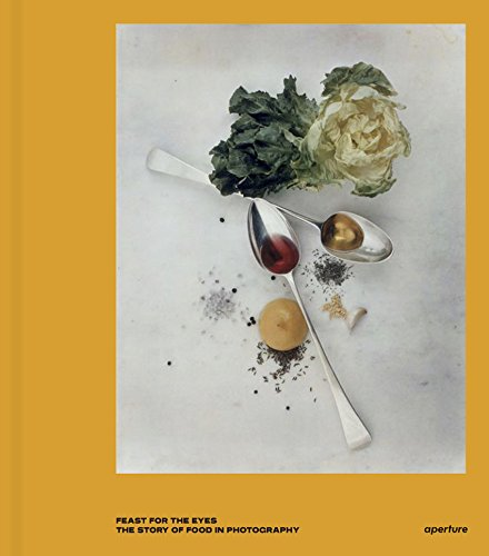 9781597113618: Feast for the Eyes: The Story of Food in Photography
