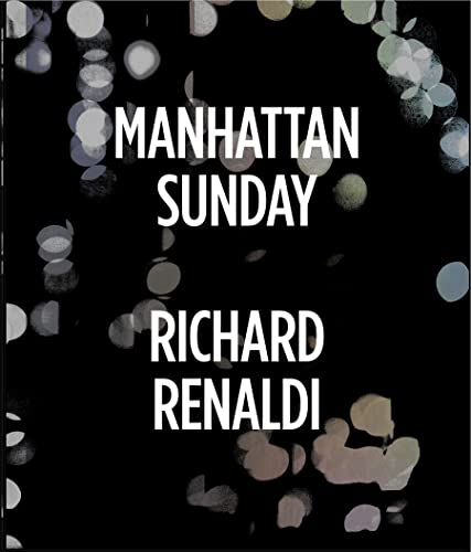 9781597113762: Richard Renaldi: Manhattan Sunday