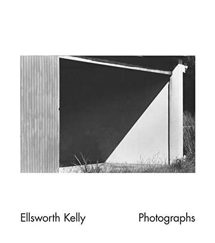 9781597113809: Ellsworth Kelly: Photographs