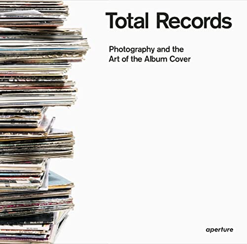 9781597113847: Total Records: Photography and the Art of the Album Cover