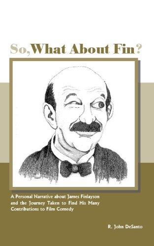 So, What about Fin?: R. John DeSanto