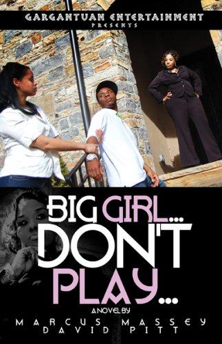 9781597123044: Big Girl Don't Play