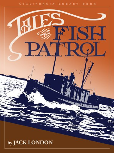9781597140058: Tales of the Fish Patrol (California Legacy Book)