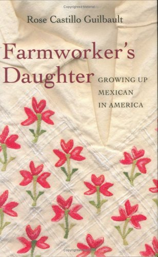 9781597140065: Farmworker's Daughter: Growing Up Mexican in America