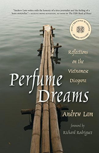 9781597140201: Perfume Dreams: Reflections on the Vietnamese Diaspora