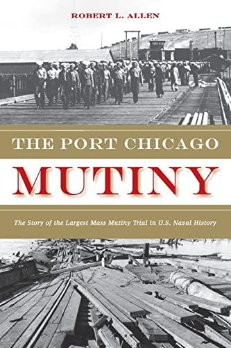 9781597140287: Port Chicago Mutiny, The