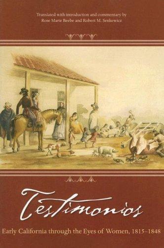 9781597140331: Testimonios: Early California through the Eyes of Women, 1815–1848