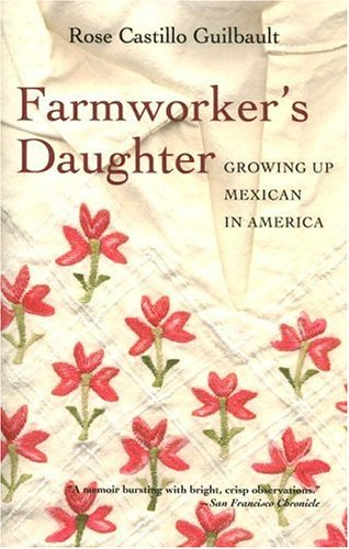 9781597140348: Farmworker's Daughter: Growing Up Mexican in America