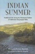 9781597140355: Indian Summer: Traditional Life Among the Choinumne Indians of Califronia's Central Valley