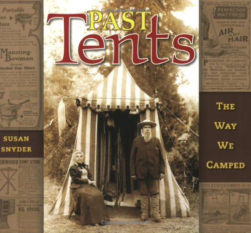 9781597140393: Past Tents: The Way We Camped