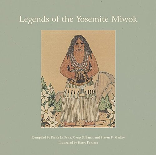 9781597140737: Legends of the Yosemite Miwok