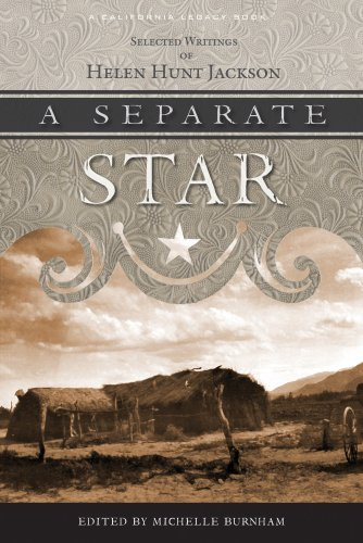 9781597140744: Separate Star, A: Selected Writings of Helen Hunt Jackson (California Legacy)
