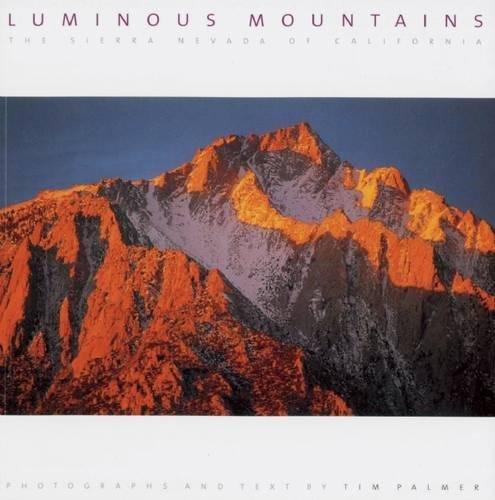 9781597140775: Luminous Mountains: The Sierra Nevada of California