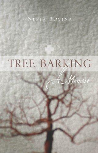 Tree Barking: A Memoir: Rovina, Nesta