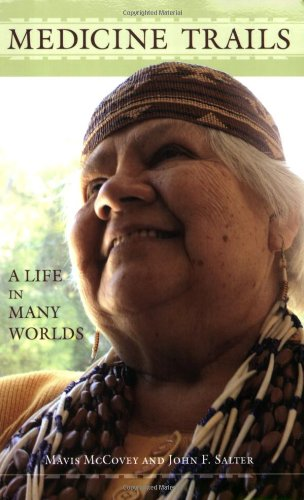 9781597141178: Medicine Trails: A Life in Many Worlds