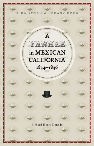 9781597141192: Yankee in Mexican California, A, 1834-1836