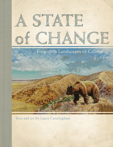 9781597141369: A State of Change: Forgotten Landscapes of California