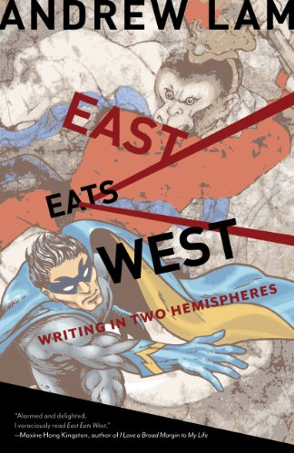 9781597141383: East Eats West: Writing in Two Hemispheres