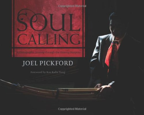 9781597141680: Soul Calling: A Photographic Journey through the Hmong Diaspora