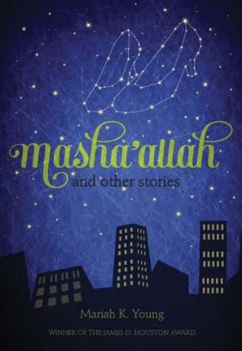 Masha'allah and Other Stories: Mariah K. Young