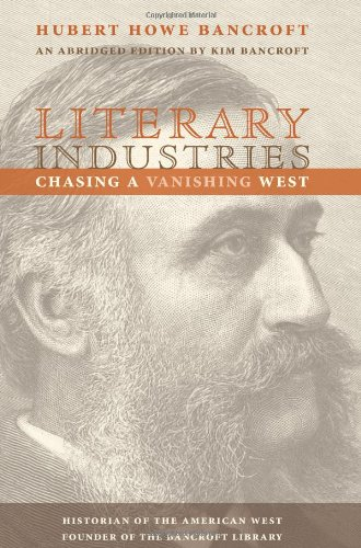 9781597142489: Literary Industries: Chasing a Vanishing West