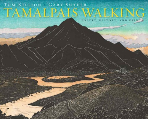 9781597142595: Tamalpais Walking: Poetry, History, and Prints