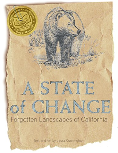 9781597143066: A State of Change: Forgotten Landscapes of California