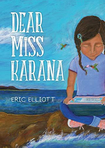 Dear Miss Karana: Eric Elliott