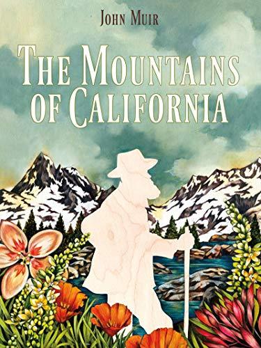9781597143370: The Mountains of California
