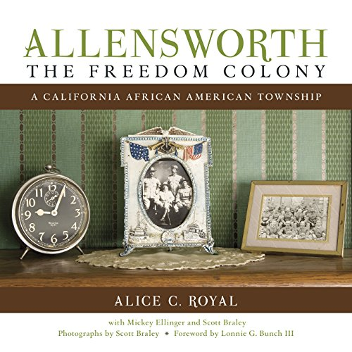 9781597143417: Allensworth, The Freedom Colony: A California African American Township (Second Edition)