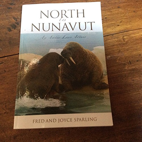 North to Nunavut: Fred Sparling