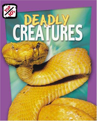 Deadly Creatures (Top 10s): Anna Graham