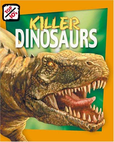 9781597160667: Killer Dinosaurs (Top 10s)