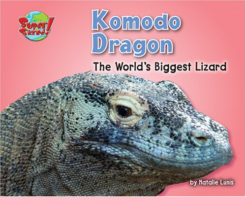9781597163927: Komodo Dragon: The World's Biggest Lizard