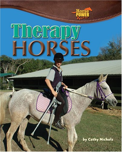 9781597164009: Therapy Horses (Horse Power)