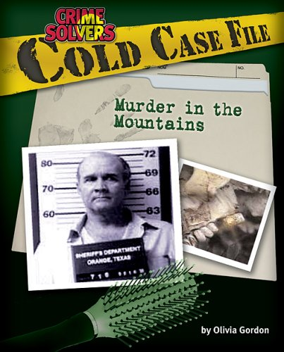 9781597165471: Cold Case File: Murder in the Mountains (Crime Solvers)