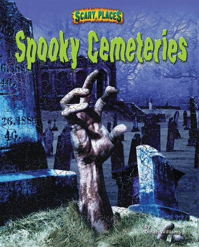 9781597165624: Spooky Cemeteries (Scary Places)
