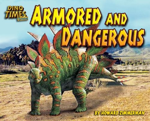 9781597167123: Armored and Dangerous (Dino Times Trivia)