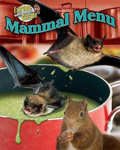 9781597167604: Mammal Menu (Extreme Cuisine)