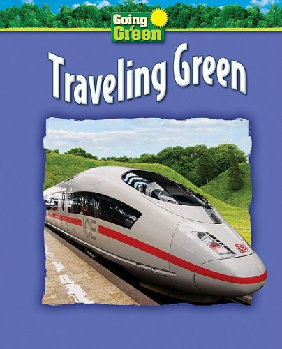 Traveling Green (Library Binding): Jacqueline A. Ball