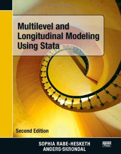 Multilevel and Longitudinal Modeling Using Stata, Second: Rabe-Hesketh, Sophia; Skrondal,