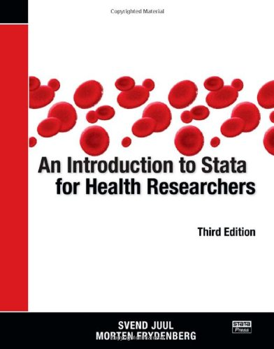 9781597180771: An Introduction to Stata for Health Researchers, Third Edition