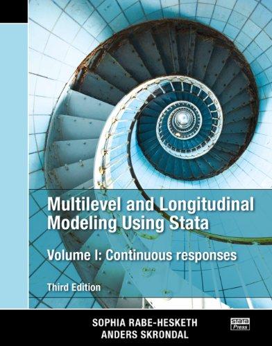 Multilevel and Longitudinal Modeling Using Stata, Volume: Sophia Rabe-Hesketh, Anders
