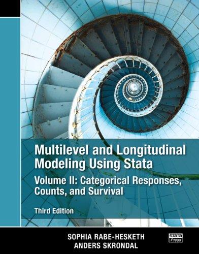 Multilevel and Longitudinal Modeling Using Stata, Volumes: Skrondal, Anders, Rabe-Hesketh,