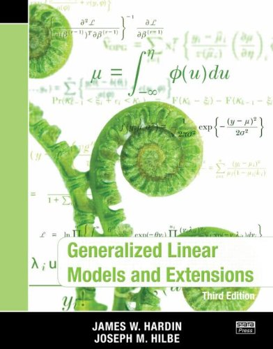 9781597181051: Generalized Linear Models and Extensions, Third Edition
